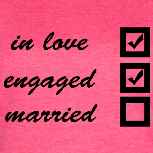 in love, engaged, married Tanks - Women's Vintage Sport T-Shirt