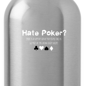 Hate Poker - Water Bottle