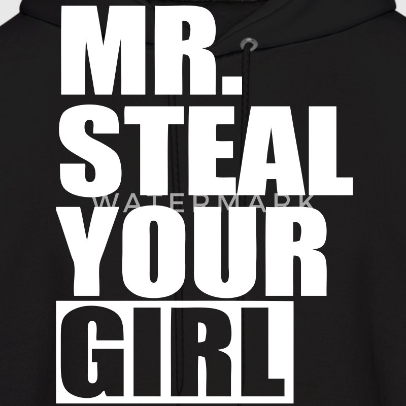 Mr. Steal Your Girl Hoodies - stayflyclothing.com - Men's Hoodie