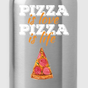 Pizza - Pizza is love, pizza is life - Water Bottle