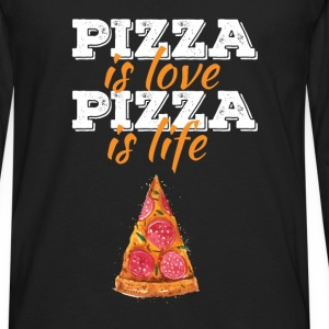 Pizza - Pizza is love, pizza is life - Men's Premium Long Sleeve T-Shirt