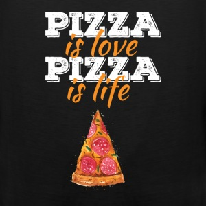 Pizza - Pizza is love, pizza is life - Men's Premium Tank