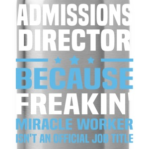 Admissions Director - Water Bottle