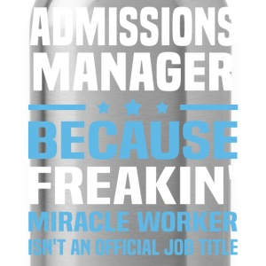 Admissions Manager - Water Bottle