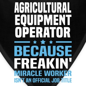 Agricultural Equipment Operator - Bandana