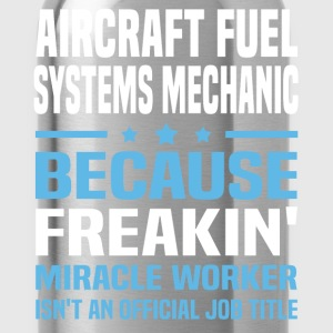 Aircraft Fuel Systems Mechanic - Water Bottle