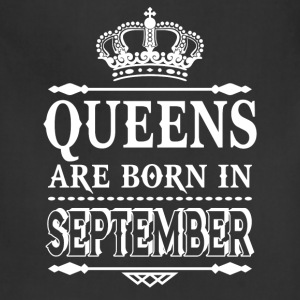 Queens are born in September  - Adjustable Apron