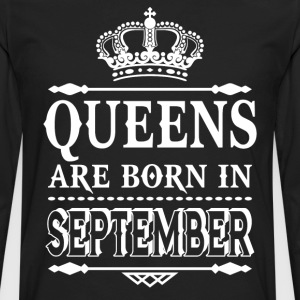 Queens are born in September  - Men's Premium Long Sleeve T-Shirt