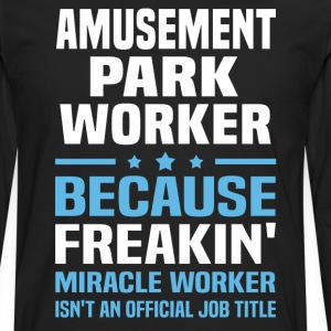 Amusement Park Worker - Men's Premium Long Sleeve T-Shirt