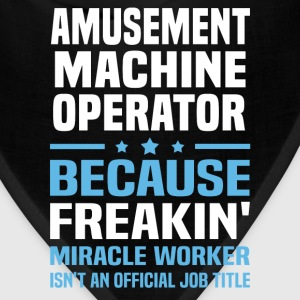 Amusement Machine Operator - Bandana