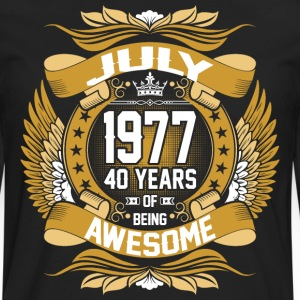 July 1977 40 Years Of Being Awesome T-Shirts - Men's Premium Long Sleeve T-Shirt