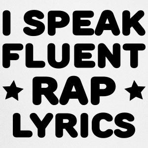 I Speak Fluent Rap Lyrics T-Shirts - Trucker Cap
