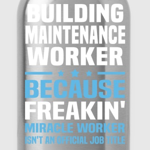 Building Maintenance Worker - Water Bottle
