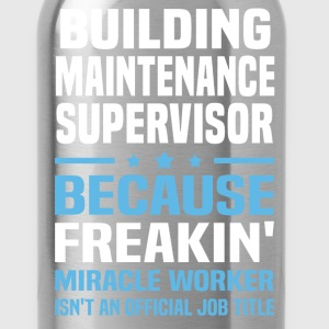 Building Maintenance Supervisor - Water Bottle
