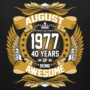 August 1977 40 Years Of Being Awesome T-Shirts - Men's Premium Tank