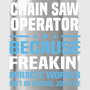 Chain Saw Operator - Water Bottle