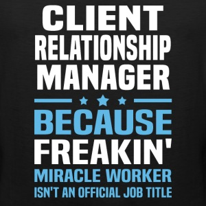 Client Relationship Manager - Men's Premium Tank