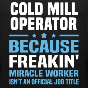 Cold Mill Operator - Men's Premium Tank