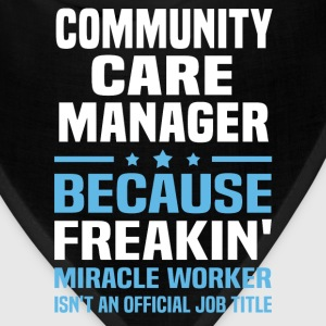 Community Care Manager - Bandana