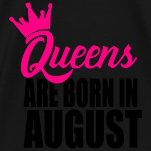queens are born in august Tanks - Men's Premium T-Shirt
