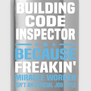 Building Code Inspector - Water Bottle