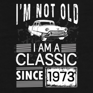 I'm not old I'm a classic since 1973 Mugs & Drinkware - Men's Premium T-Shirt