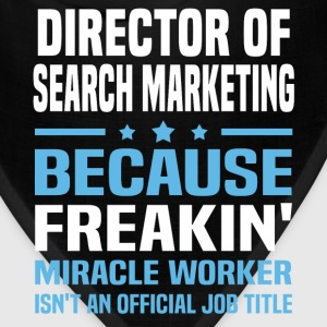 Director of Search Marketing - Bandana