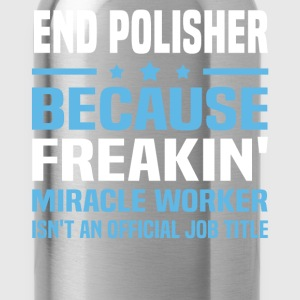 End Polisher - Water Bottle
