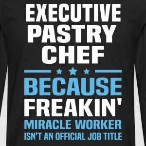 Executive Pastry Chef - Men's Premium Long Sleeve T-Shirt