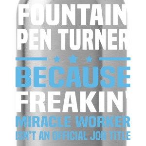 Fountain Pen Turner - Water Bottle