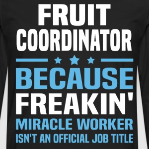 Fruit Coordinator - Men's Premium Long Sleeve T-Shirt