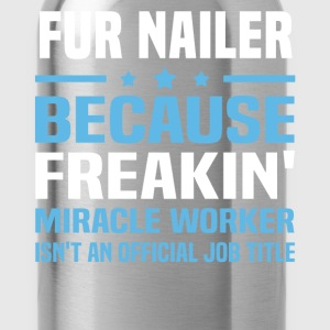 Fur Nailer - Water Bottle
