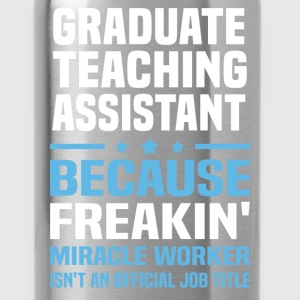 Graduate Teaching Assistant - Water Bottle