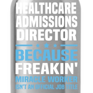 Healthcare Admissions Director - Water Bottle
