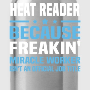 Heat Reader - Water Bottle