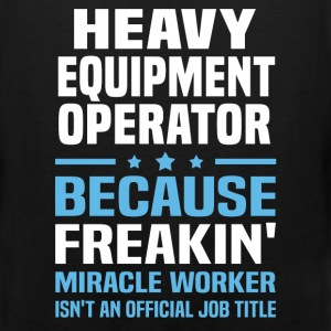 Heavy Equipment Operator - Men's Premium Tank