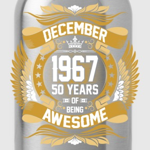 December 1967 50 Years Of Being Awesome T-Shirts - Water Bottle