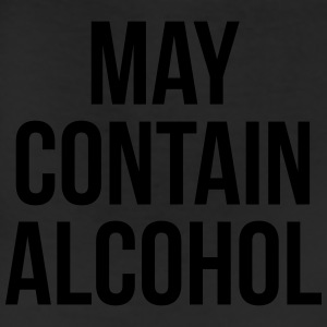 May Contain Alcohol Funny Quote Sportswear - Leggings