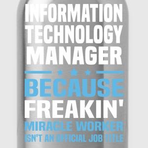 Information Technology Manager - Water Bottle