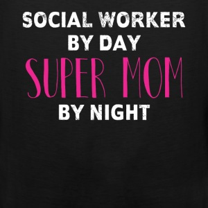 Social Worker -Social Worker By Day Super Mom By N - Men's Premium Tank
