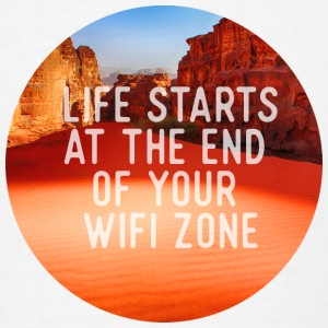 Life starts at the end of your wifi zone Buttons - Men's T-Shirt