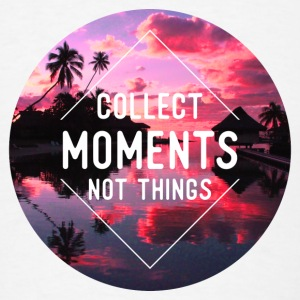 Collect moments not things Buttons - Men's T-Shirt