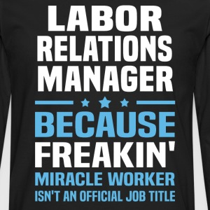 Labor Relations Manager - Men's Premium Long Sleeve T-Shirt