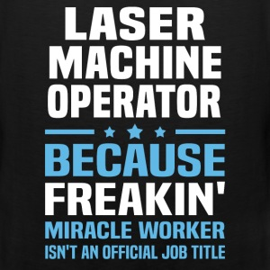 Laser Machine Operator - Men's Premium Tank