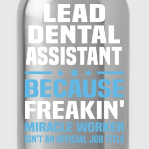 Lead Dental Assistant - Water Bottle