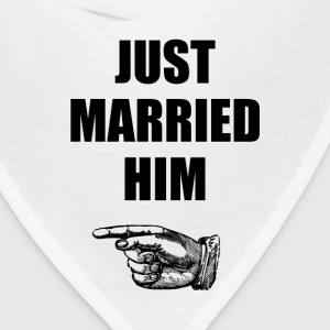 Just Married Him - Bandana