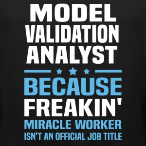 Model Validation Analyst - Men's Premium Tank
