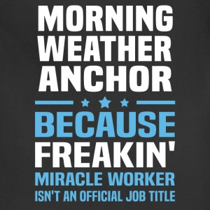 Morning Weather Anchor - Adjustable Apron