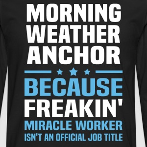Morning Weather Anchor - Men's Premium Long Sleeve T-Shirt