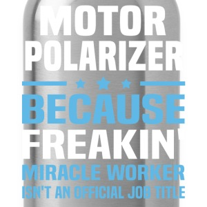 Motor Polarizer - Water Bottle